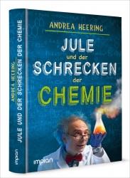 Jule und der Schrecken der Chemie.