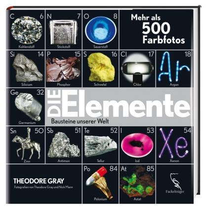 Die Elemente. Bausteine unserer Welt.