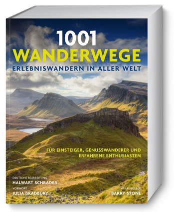 1.001 Wanderwege - Erlebniswandern in aller Welt!
