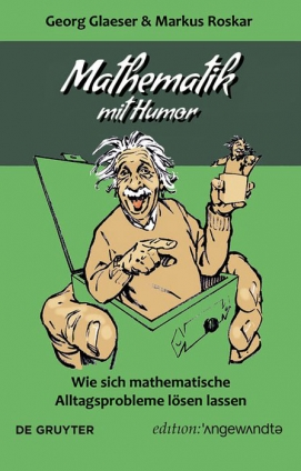 Prof. Georg Glaeser: Mathematik mit Humor.
