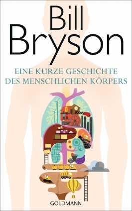 Prof. Bill Bryson: Eine kurze Geschichte des menschlichen Körpers