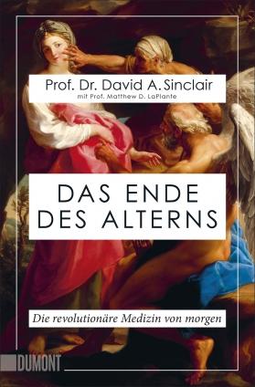 Prof. Dr. Sinclair: Das Ende des Alterns.