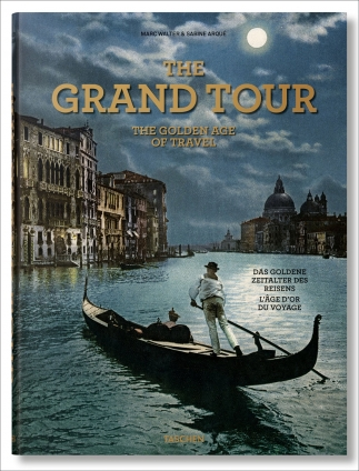 The Grand Tour. The Golden Age of Travel.